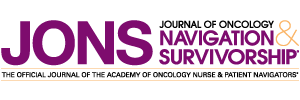 Journal of Oncology Navigation & Survivorship